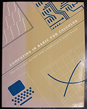 Paperback Computing in Basic for Calculus: A Supplement to Accompany for the Social Managerial and Life Sciences Book