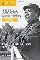 The People's Republic of China (1949–2005) (IB Diploma)