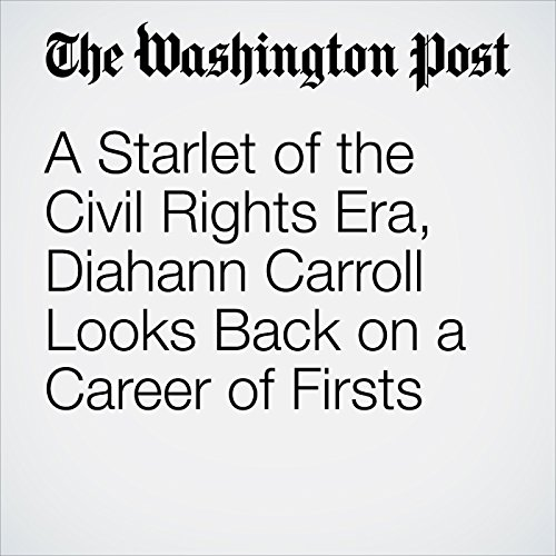 A Starlet of the Civil Rights Era, Diahann Carroll Looks Back on a Career of Firsts copertina