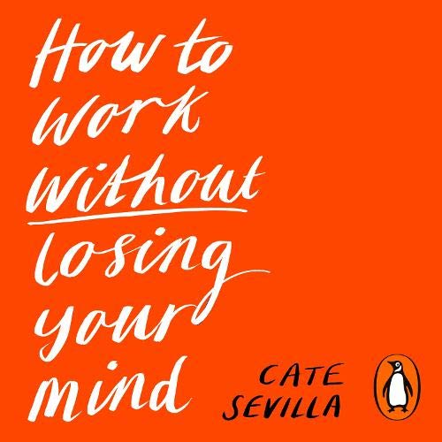 How to Work Without Losing Your Mind cover art