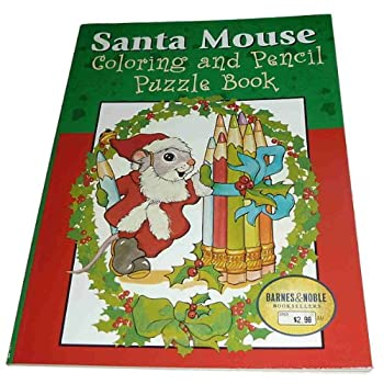 Santa Mouse Coloring and Pencil Puzzle Book 0760716951 Book Cover