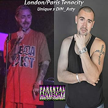 London/Paris Tenacity