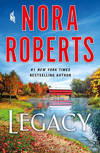 Legacy: A Novel by [Nora Roberts]