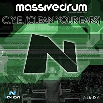 C.Y.E. (Clean Your Ears)