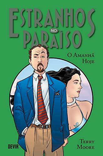 Estranhos no Paraíso Volume 5: O Amanhã Hoje