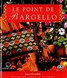 LE POINT DE BARGELLO. 26 diagrammes à reproduire sur canevas