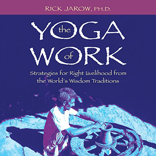 The Yoga of Work audiobook cover art