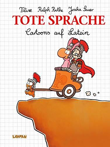 Tote Sprache: Cartoons auf Latein (Shit happens!)