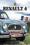 RENAULT 4: CARNET DE RESTAURATION ET D'ENTRETIEN