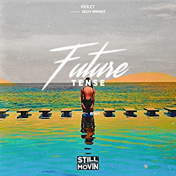Future Tense (feat. Dizzy Wright)