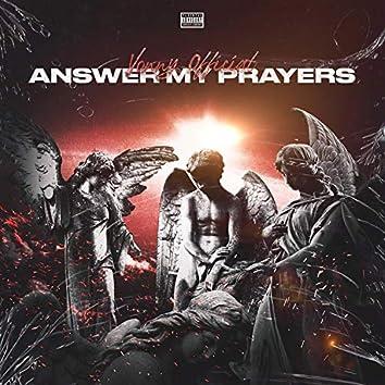 Answer My Prayers