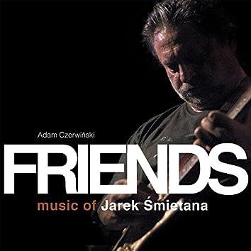Friends - Music Of Jarek Śmietana