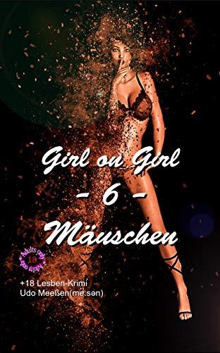 Mäuschen (Girl on Girl - Deutsch 6)