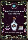 Mes remèdes et potions de sorcière par Denis