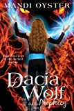 Dacia Wolf & the Prophecy