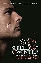 Shield of Winter: A Psy-Changeling Novel (PSY-CHANGELING SERIES) by Nalini Singh (2014-12-04)