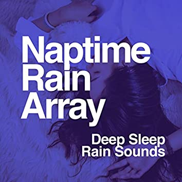 Naptime Rain Array