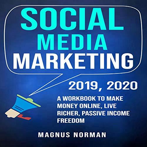 Social Media Marketing 2019, 2020 audiobook cover art