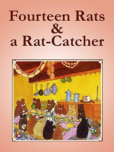 Fourteen Rats & a Rat-Catcher