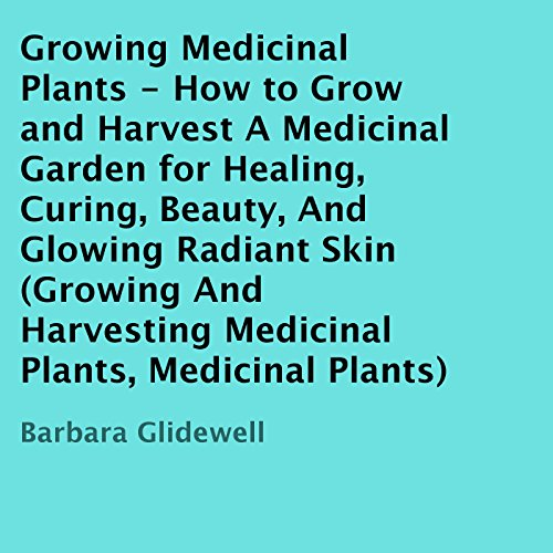 Growing Medicinal Plants cover art