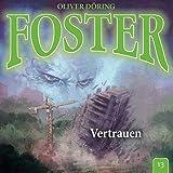 Foster: Folge 13: Vertrauen