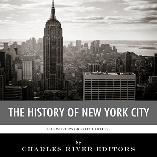 The World's Greatest Cities: The History of New York City audiobook cover art