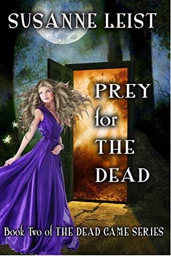 Book: Prey for The Dead - Book Two of The Dead Game Series by Susanne Leist