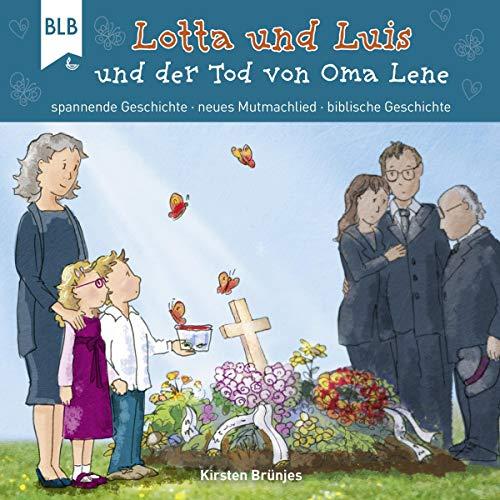 Lotta und Luis und der Tod von Oma Lene Titelbild