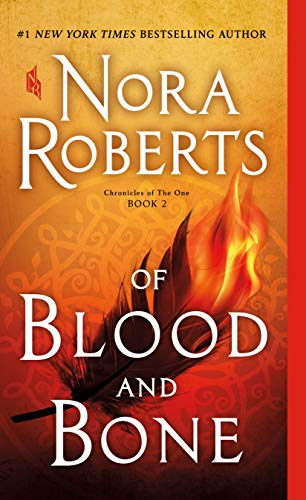 Compare Textbook Prices for Of Blood and Bone: Chronicles of The One, Book 2 Chronicles of The One, 2  ISBN 9781250123015 by Roberts, Nora