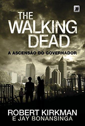 The Walking Dead: A ascensão do Governador (Vol. 1)