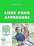 Libre pour apprendre (Domaine du possible) - Format Kindle - 16,99 €