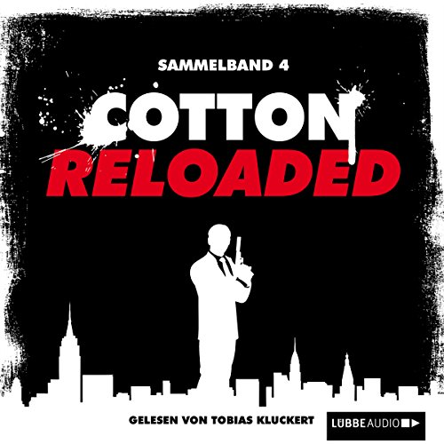 Cotton Reloaded: Sammelband 4 (Cotton Reloaded 10 - 12) Titelbild