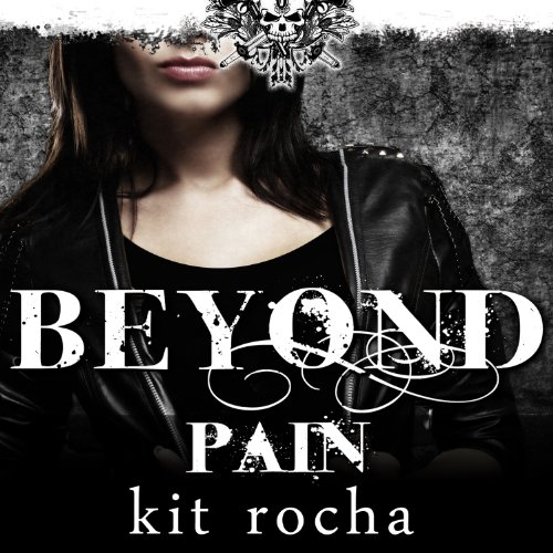 Beyond Pain     Beyond Series, Book 3              By:                                                                                                                                 Kit Rocha                               Narrated by:                                                                                                                                 Lucy Malone                      Length: 9 hrs and 51 mins     5 ratings     Overall 4.2
