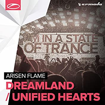 Dreamland / Unified Hearts