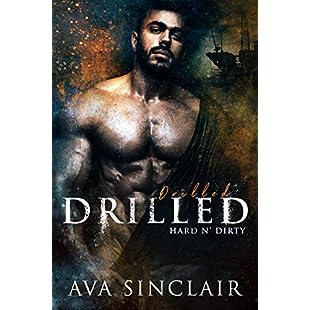 Drilled (Hard 'n Dirty Book 7)