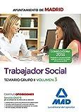 Trabajador Social del Ayuntamiento de Madrid. Temario Grupo II Volumen 3