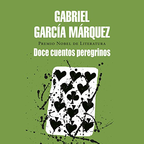 Doce cuentos peregrinos [Strange Pilgrims]                   Written by:                                                                                                                                 Gabriel García Márquez                               Narrated by:                                                                                                                                 Carlos Manuel Vesga                      Length: 5 hrs and 3 mins     1 rating     Overall 5.0