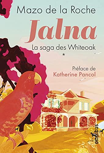 Jalna - La saga des Whiteoak Tome 1 (1)