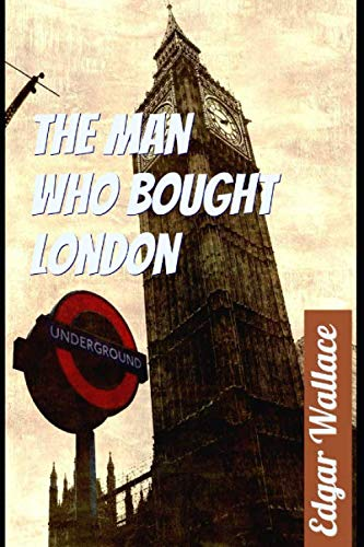 The Man who bought London by Edgar Wallace illustrated