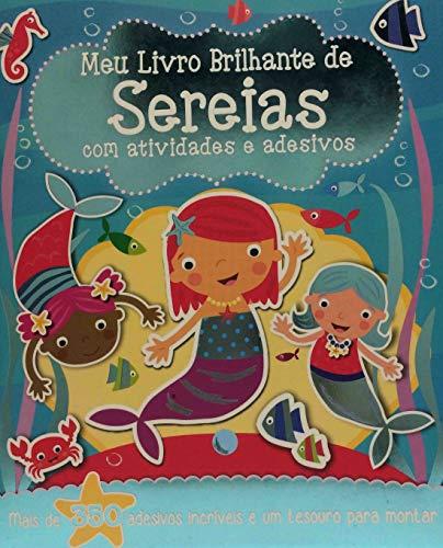 Meu Livro Brilhante: De Sereias com Adesivos e Atividades: 4