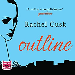 Outline                   By:                                                                                                                                 Rachel Cusk                               Narrated by:                                                                                                                                 Kate Lock                      Length: 7 hrs and 17 mins     50 ratings     Overall 3.4