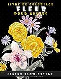 LIVRE DE COLORIAGE FLEUR POUR ADULTES: livre à colorier adultes ,50 motifs à colorier ,sur un grand cahier(coloriage magique adultes),bouquets de fleurs ,coloriage vintage.