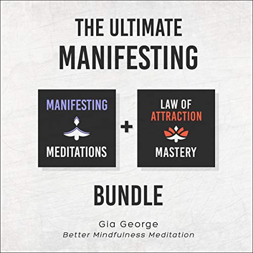 The Ultimate Manifesting Bundle: Guided Meditations to Manifest Love, Happiness, Healing, Abundance, Success, and Inspiration audiobook cover art