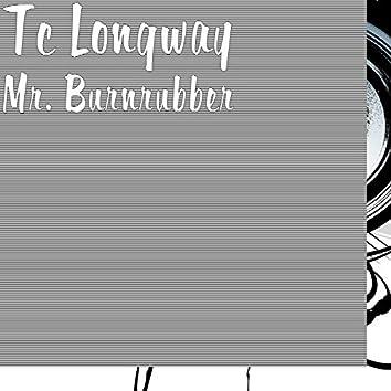 Mr. Burnrubber