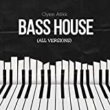Bass House (Remix)