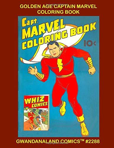 Golden Age Captain Marvel Coloring Book: Gwandanaland Comics #2288 --- The Earth