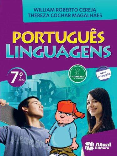 Português. Linguagens. 7º Ano - Conforme Nova Ortografia