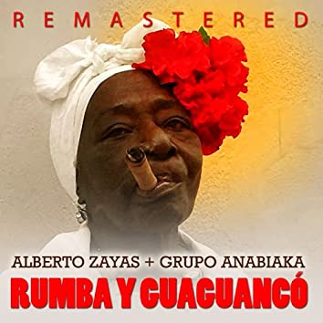Rumba y Guaguancó (Remastered)