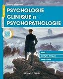 Psychologie clinique et psychopathologie - Cours, exemples cliniques, entraînement - Cours, exemples cliniques, entraînement