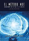 El Método NOE - 'Neuroventa Orientada a la Emoción': Deja de vender y empieza a emocionar. Claves de la nueva venta.